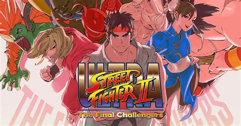 CAPCOM:ULTRA STREET FIGHTER II The Final Challengers 公式サイト